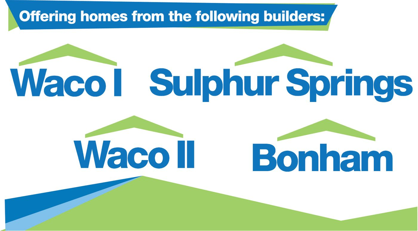 Clayton Homes of Sulphur Springs proudly offers homes build by Waco 1, Waco 2, Sulphur Springs and Bonham