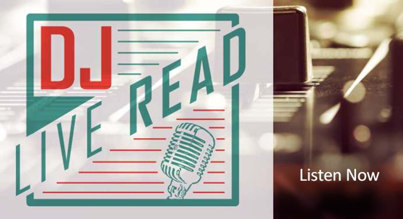 Click to Listen to our DJ Live Read