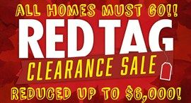 RED TAG CLEARANCE GOING ON NOW!!!