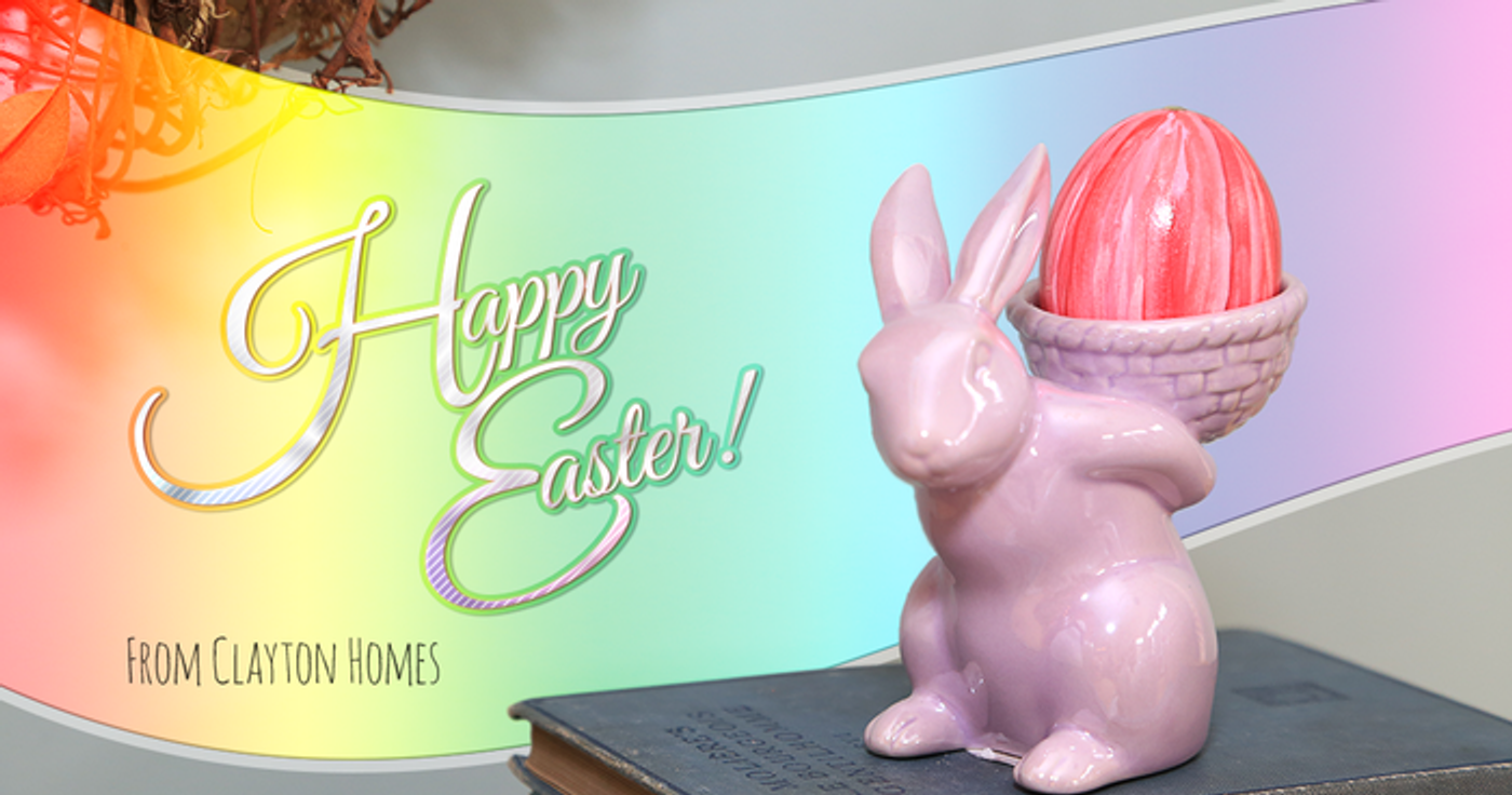 Happy Easter from Clayton Homes
