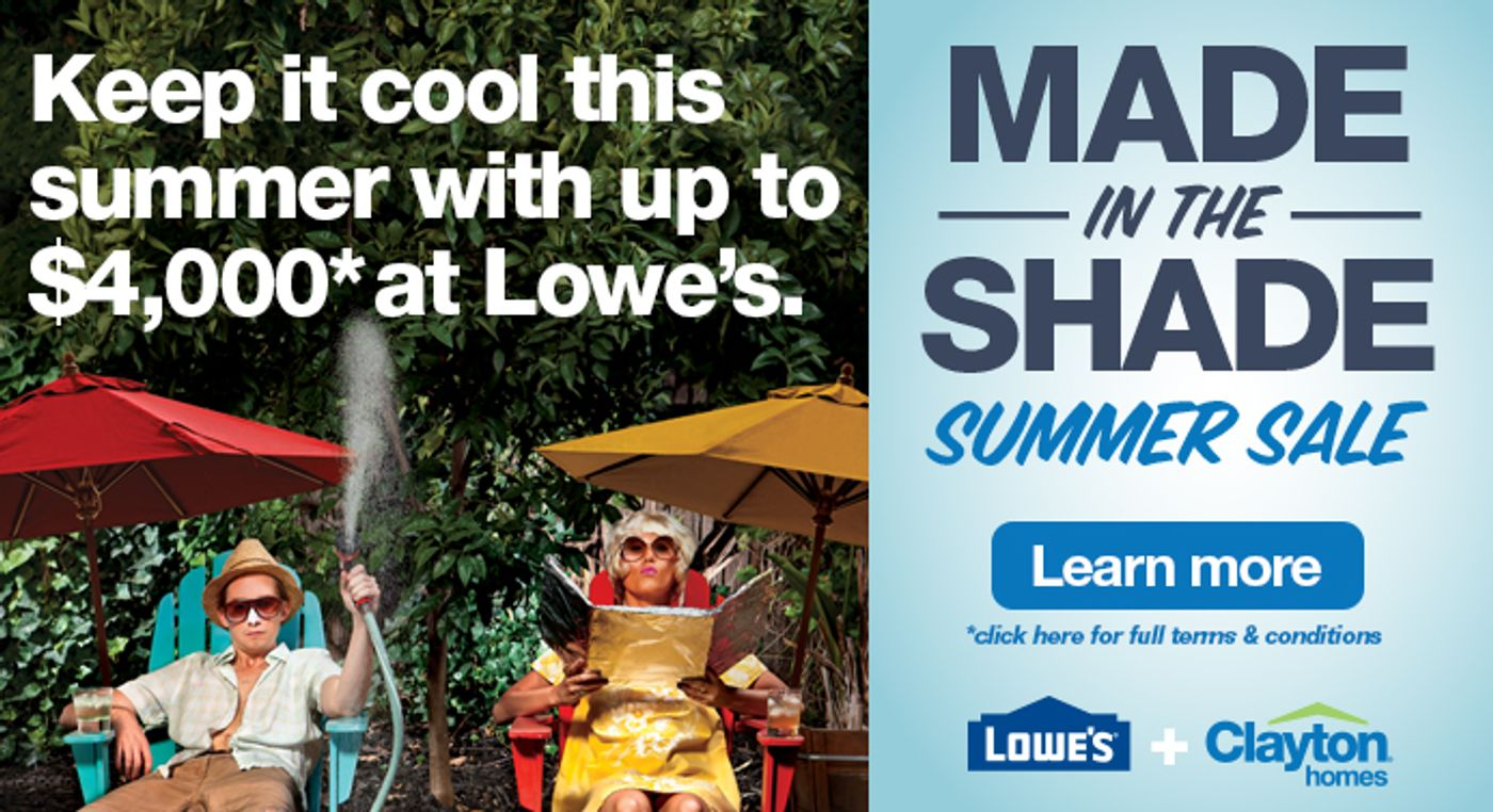You can have it Made In the Shade with Lowes and Clayton Homes